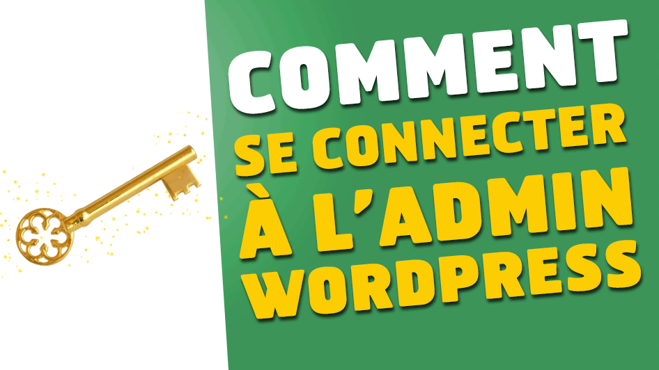 comment-connecter-admin-wordpress-une