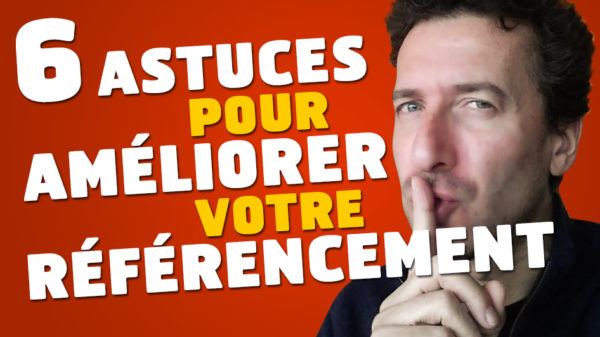 6-astuces-ameliorer-referencement