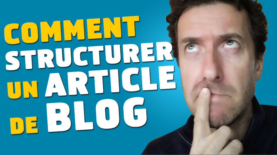 comment-structurer-article-blog