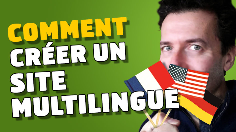 Comment créer un site multilingue sur Wordpress