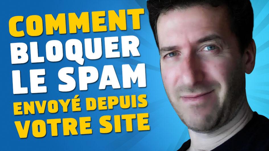 Comment bloquer le spam envoyé depuis votre site