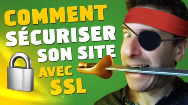 Comment sécuriser votre site avec SSL