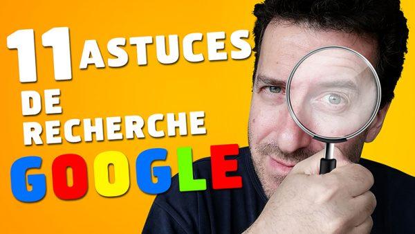 11 astuces de recherche dans Google