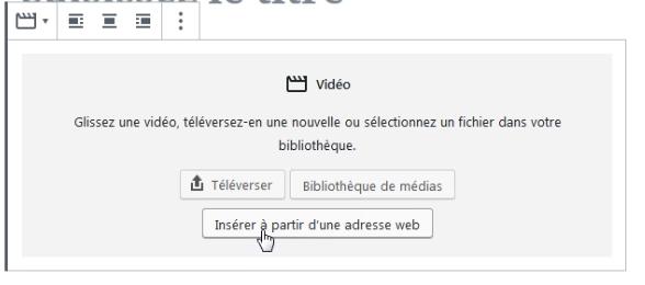 Insérer vidéo à partir d'une adresse web