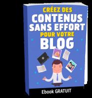 creer-contenus-sans-effort-blog